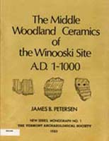 The Middle Woodland Ceramics of the Winooski Site Vermont Archaeological Society Publication